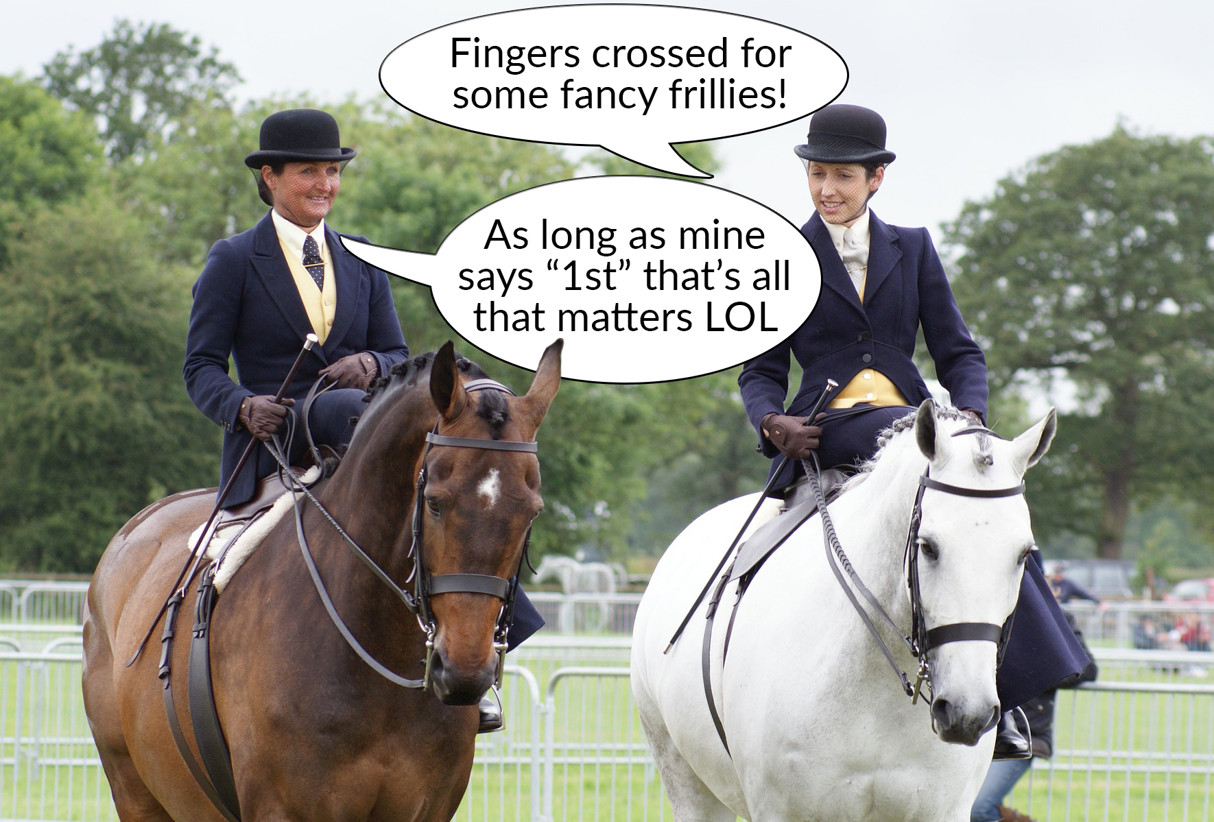 Competitors can have different priorities when it comes to their rosettes...